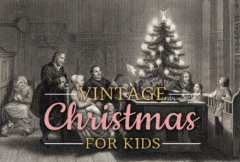 """Vintage"" Christmas for Kids"